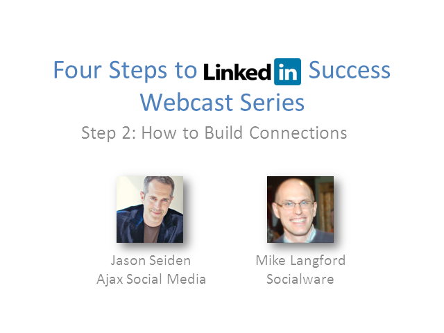 LinkedIn Success for Financial Professionals: Step 2—How to Build Connections