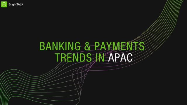 Banking & Payments Trends in APAC