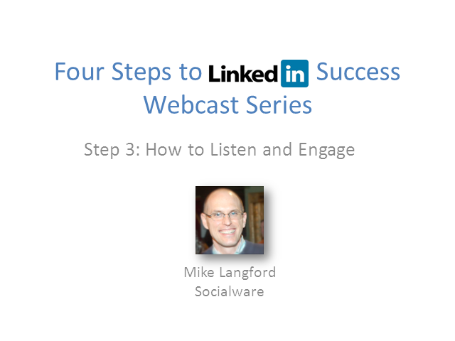 LinkedIn Success for Financial Professionals: Step 3—How to Listen and Engage