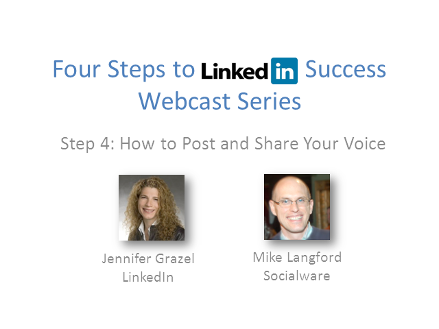 LinkedIn Success for Financial Professionals: Step 4—Post and Share Your Voice