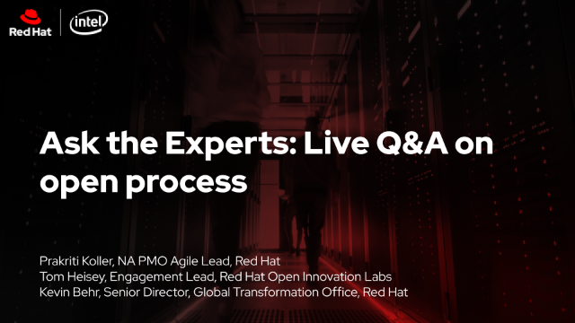 Ask the Experts: Live Q&A on open process