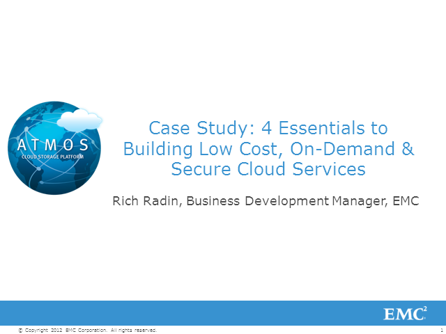 Case Study: 4 Essentials to Building Low Cost, On-Demand & Secure Cloud Services