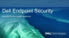 Securing the Modern Workforce: Dell Encryption