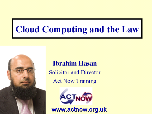 Legal Issues Relating to the Cloud