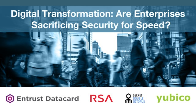 Digital Transformation: Are Enterprises Sacrificing Security for Speed?