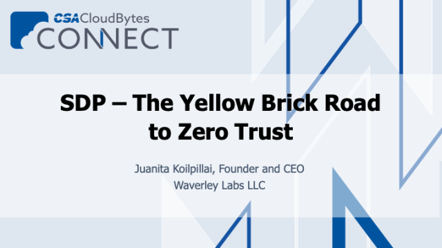 SDP – The Yellow Brick Road to Zero Trust