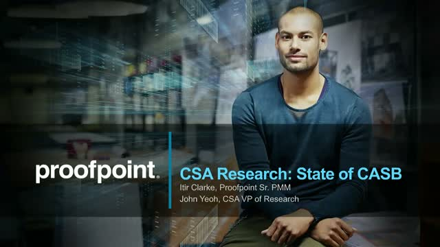 The 2020 State of CASB - by Cloud Security Alliance & Proofpoint Research
