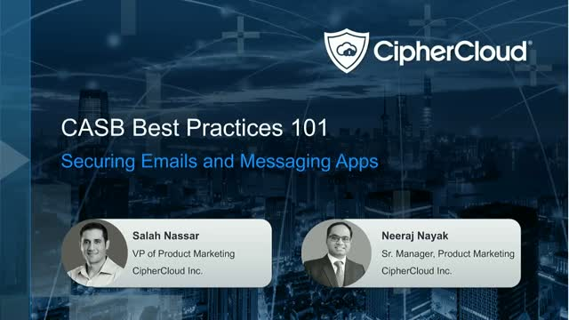CASB Best Practices 101: Securing Emails and Messaging Apps