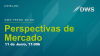 DWS Trend Talks: Perspectivas de Mercado Junio