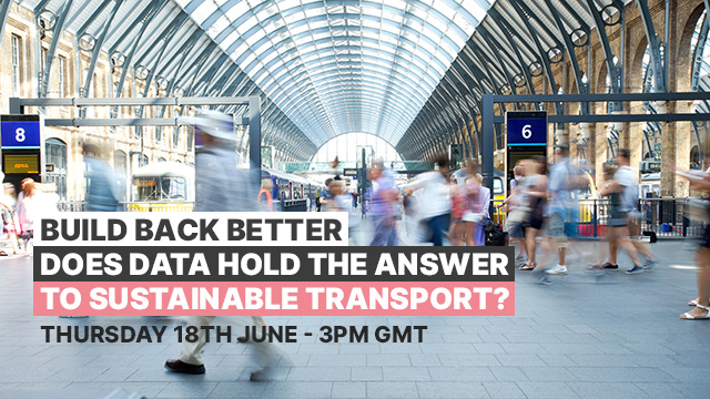 Build back better – does data hold the answer to sustainable transport?
