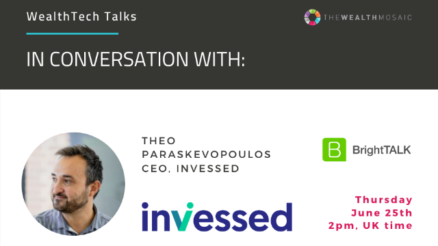 WealthTech Talks: In conversation with Invessed