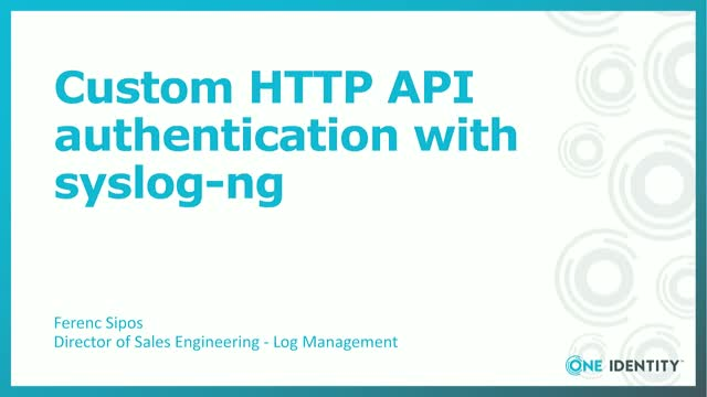 Custom HTTP REST API Authentication with syslog-ng