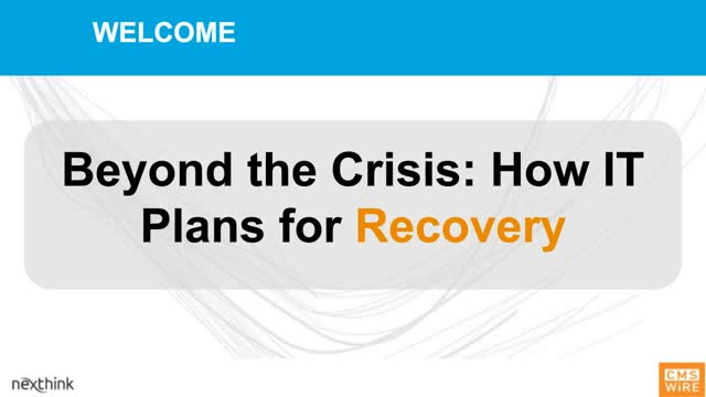 Beyond the Crisis: How IT Plans for Recovery