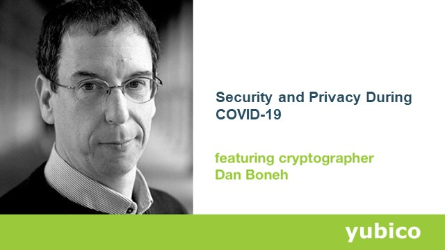 Security and Privacy During COVID-19