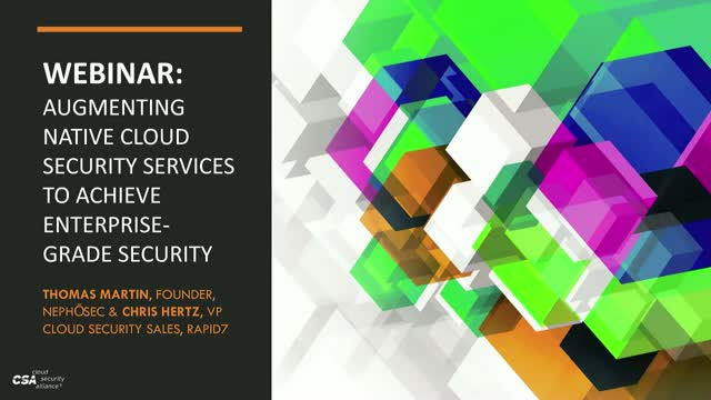 Augmenting Native Cloud Security Services to Achieve Enterprise-grade Security