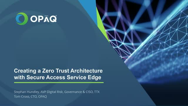Achieving Zero Trust Architectures with Secure Access Service Edge (SASE)
