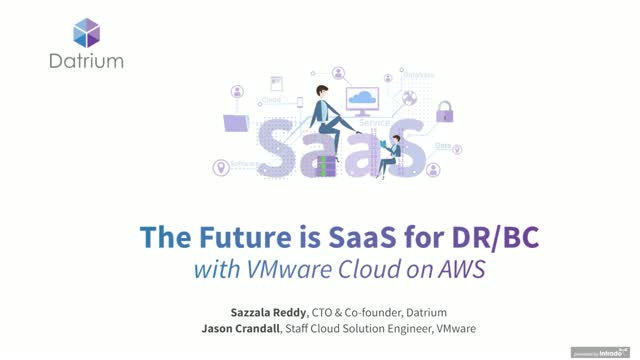 The Future is SaaS for Disaster Recovery & Business Continuity with VMware Cloud