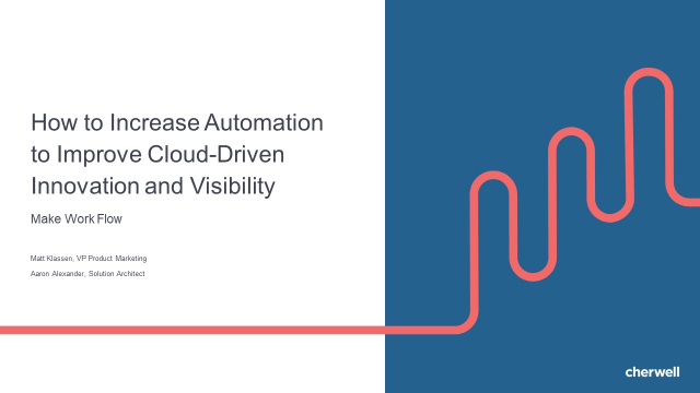 How to Increase Automation to Improve Cloud-driven Innovation and Visibility