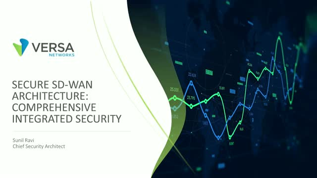 Secure SD-WAN Architecture: Comprehensive Integrated Security