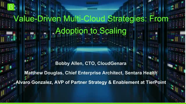 [Panel] Value-Driven Multi-Cloud Strategies