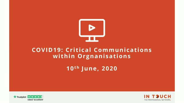 COVID 19: Critical Communications Within Organisations