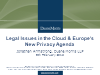 Legal Issues in the Cloud & Europe's New Privacy Agenda