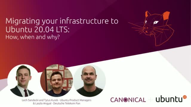 Migrating your infrastructure to Ubuntu 20.04 LTS: How, when and why?