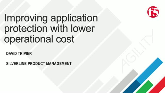Improved Application Protection and Performance with Lower Operational Cost