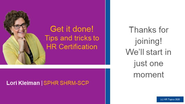 HR Certification and Covid-19 - now's the time to get it done!