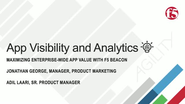 Application Visibility & Analytics:Maximizing Enterprise-Wide Application Value