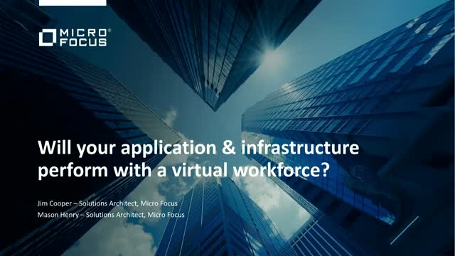How will your applications & infrastructure perform with a virtual workforce?