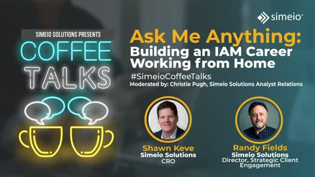Ask Me Anything About Building an IAM Career Working from Home