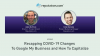 Recapping COVID-19 Changes To Google My Business and How To Capitalize