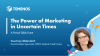 The Power of Marketing in Uncertain Times - Courtney Oldendorf Q&A