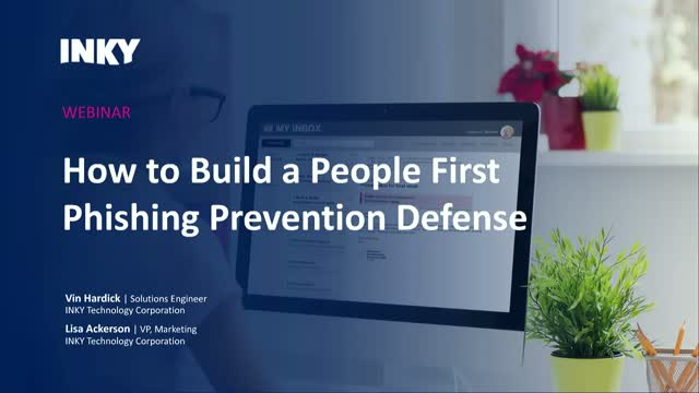 How to Build a People First Phishing Prevention Defense