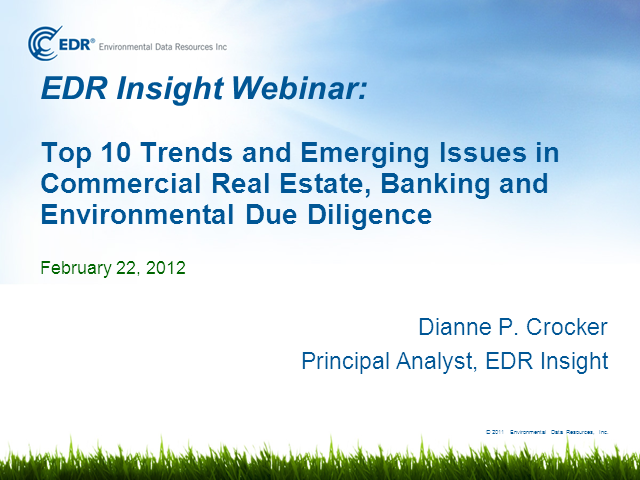 Top 10 Trends in Commercial Lenders' Environmental Due Diligence