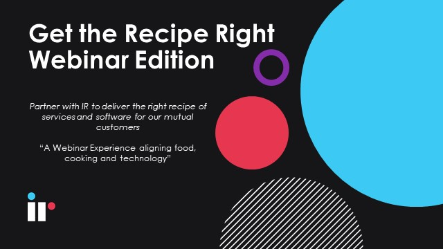 Get the Recipe Right – IR Partner & Customer Success