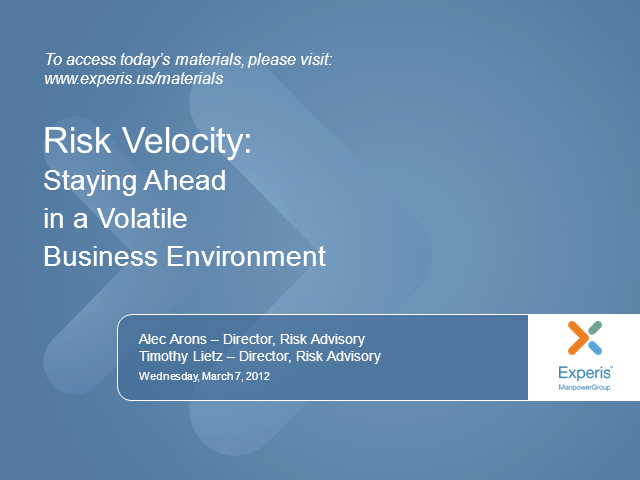 Risk Velocity: Staying Ahead in a Volatile Business Environment