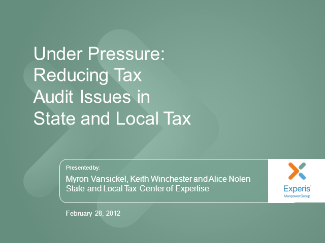 Under Pressure: Reducing Tax Audit Issues in State and Local Tax
