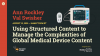 Using Structured Content to Manage Complex Global Medical Device Content