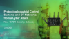 Protecting Industrial Control Systems and OT Networks from a Cyber Pandemic