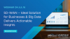 SD-WAN – Ideal Solution for Businesses & Big Data Delivers Actionable Insights