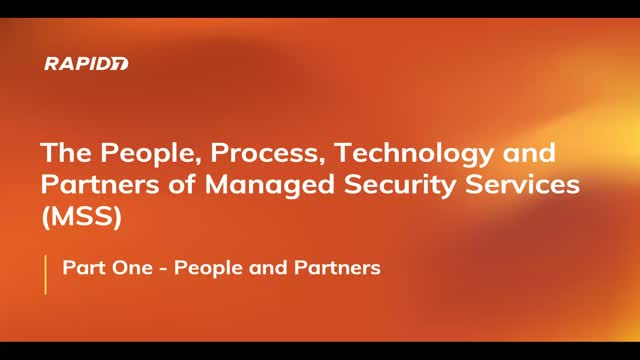 Part 1: Managed Security Service (MSS) - People and Partners