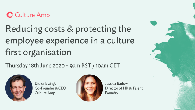 Reducing costs & protecting employee experience in a culture first organisation