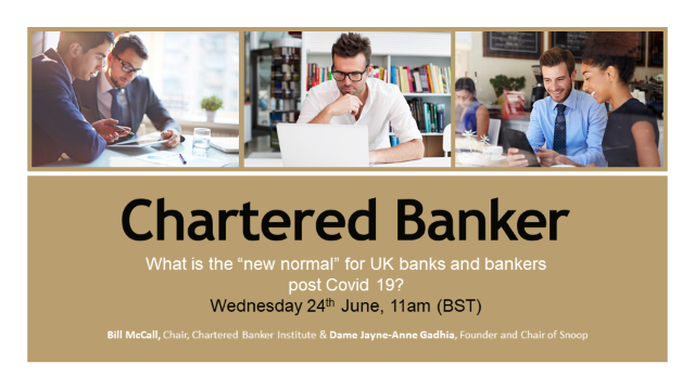 "What is the ""new normal"" for UK banks and bankers post Covid 19?"