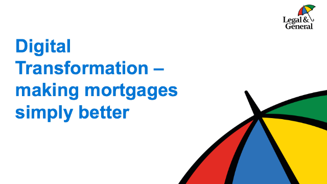 Digital transformation - making mortgages simply better
