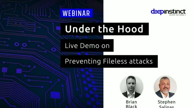 Under the Hood: Live Demo on Preventing Fileless Attacks