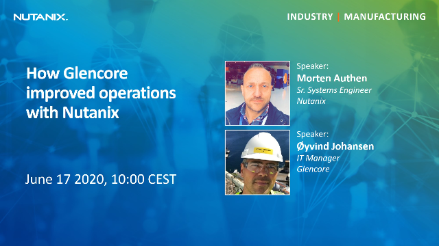 How Glencore improved operations with Nutanix