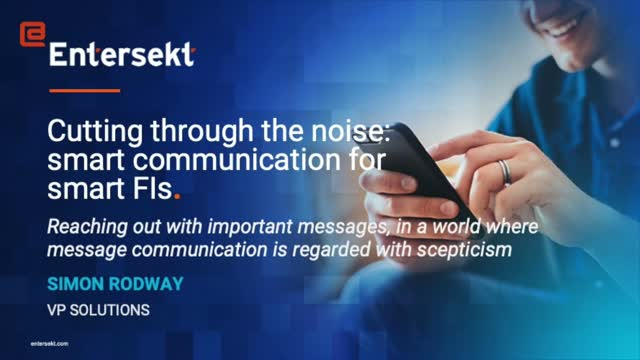 Cutting through the noise: smart communication for smart FIs.