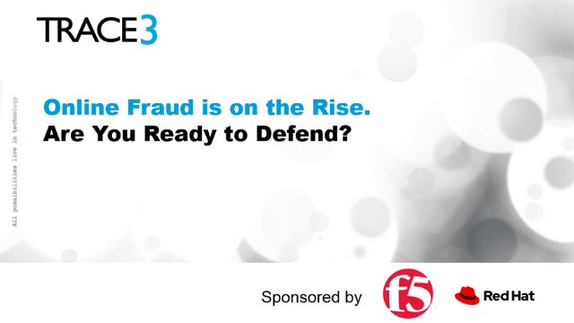 Online Fraud is on the Rise. Are You Ready to Defend?